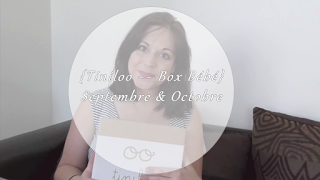 {★ Tiniloo ~~ Box Bébé Septembre & Octobre 2016 ★}
