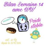 {★ Bilan Semaine #14 ~~ Weight Watchers ★}