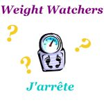 {★ Weight Watchers ~~ J'arrête?! ★}
