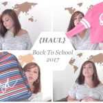 {HAUL ~~ Back to School 2017}