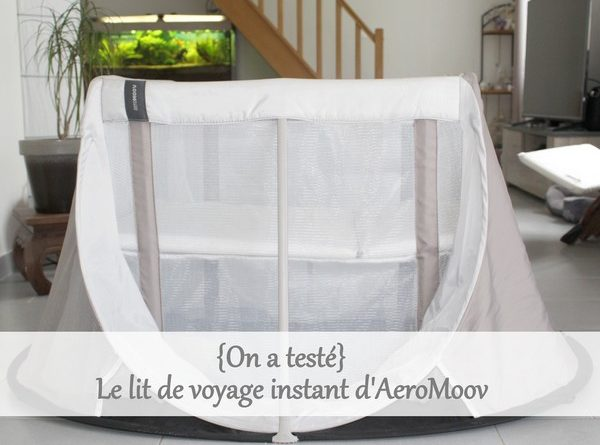 on a test le lit de voyage instant a romoov. Black Bedroom Furniture Sets. Home Design Ideas
